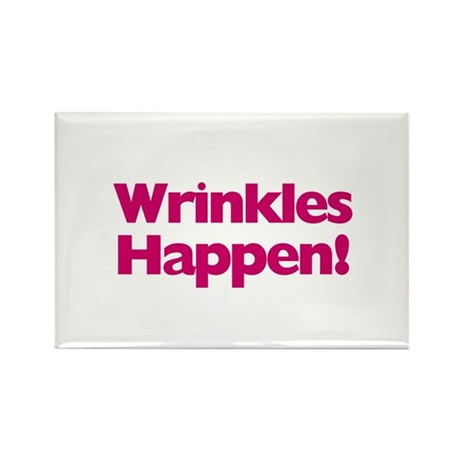 Wrinkles Happen! Rectangle Magnet