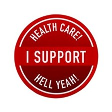 """I Support Health Care 3.5"""" Button"""
