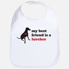 My best friend is a lurcher - Bib
