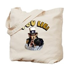 Funny Obama lied Tote Bag