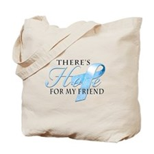 There's Hope for Prostate Cancer Friend Tote Bag