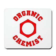 Organic Chemist Mousepad