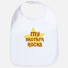 MY BROTHER ROCKS Bib