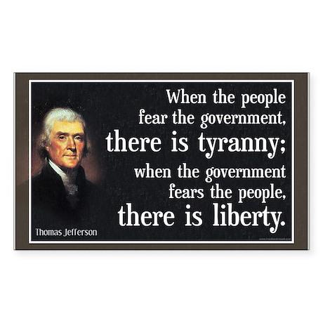 Jefferson: Liberty vs. Tyranny Sticker (Rectangle)