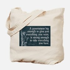 Jefferson: government big enough to... Tote Bag
