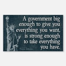 Jefferson: government big enough to... Decal