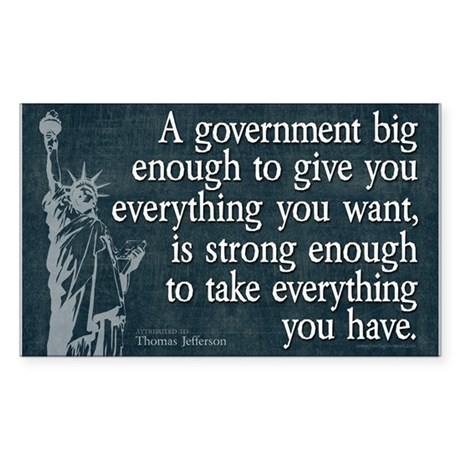 Jefferson: government big enough to... Sticker (Re