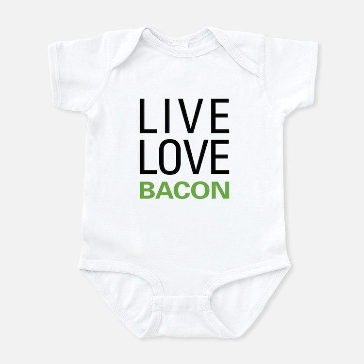 Live Love Bacon Infant Bodysuit
