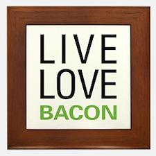 Live Love Bacon Framed Tile