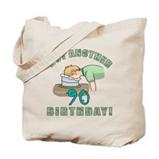 Not Another 90th Birthday! Tote Bag