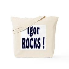 Igor Rocks ! Tote Bag