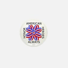HONOR AMERICAN HEROES ALWAYS Mini Button (10 pack)