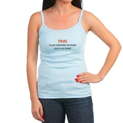 Pain The Friendly Reminder Jr.Spaghetti Strap