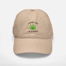 Trust Me I'm Stoned Baseball Baseball Cap