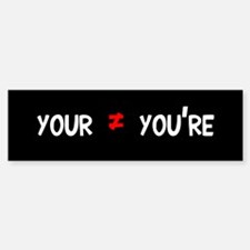 Your =/= You're Sticker (Bumper)