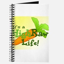 it's a High Raw Life Journal