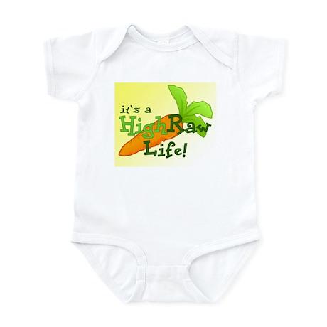 it's a High Raw Life Infant Bodysuit