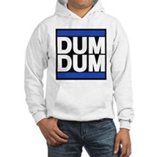 Big dummy Hoodie