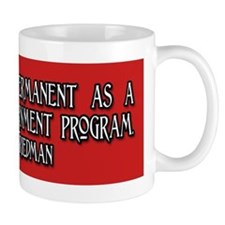 Milton Friedman on Temporary Mug