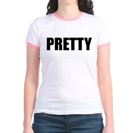 PRETTY (Bold) Jr. Ringer T-Shirt