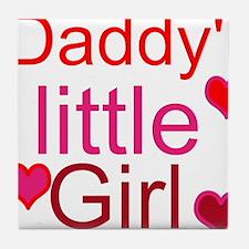 Cute Daddy%27s little girl Tile Coaster