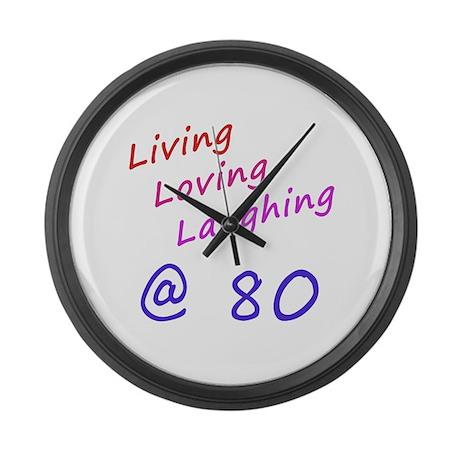Living Loving Laughing At 80 Large Wall Clock