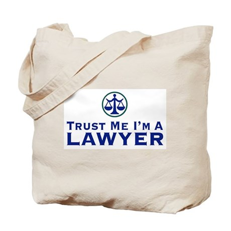 Trust Me I'm a Lawyer Tote Bag
