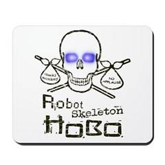 Robot Skeleton Hobo Mousepad
