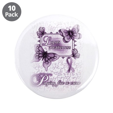 """Lupus ~ Praying for a Cure 3.5"""" Button (10 pack)"""