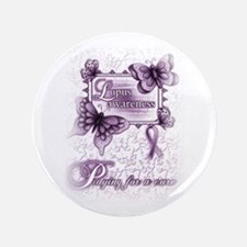 """Lupus ~ Praying for a Cure 3.5"""" Button"""