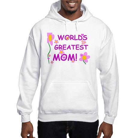 World's Greatest Mom Hooded Sweatshirt