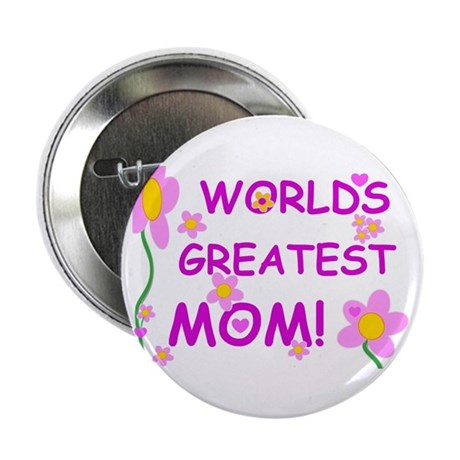"World's Greatest Mom 2.25"" Button (10 pack)"