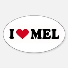 I LOVE MEL ~ Oval Decal