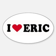 I LOVE ERIC ~ Oval Decal