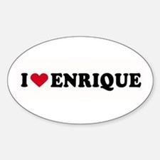 I LOVE ENRIQUE ~ Oval Decal