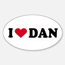 I LOVE DAN ~ Oval Decal