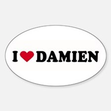 I LOVE DAMIEN ~ Oval Decal
