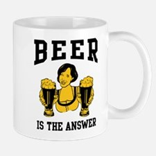 Beer Is The Answer Mug