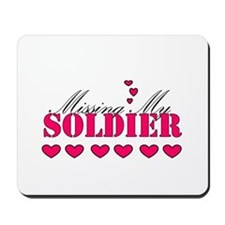 Missing my soldier Mousepad