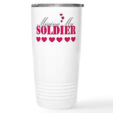 Missing my soldier Travel Mug