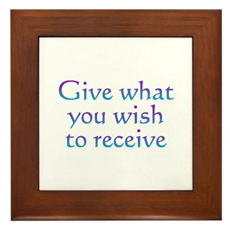 Give To Receive Framed Tile