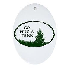 Go Hug a Tree Ornament (Oval)