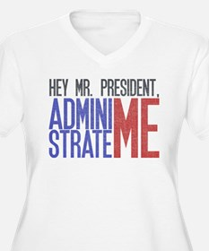 administrate me! T-Shirt