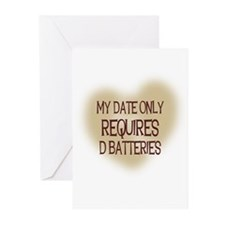 My Date Only Requires D Batte Greeting Cards (Pack