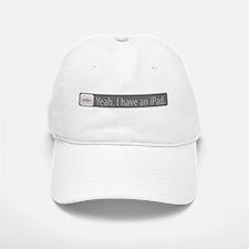 Yeah. I have an iPad. Baseball Baseball Cap