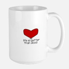 Better Than Good Large Mug
