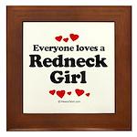 Everyone loves a Redneck Girl ~ Framed Tile