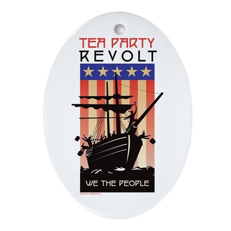 TEA PARTY REVOLT We The Peopl Ornament (Oval)