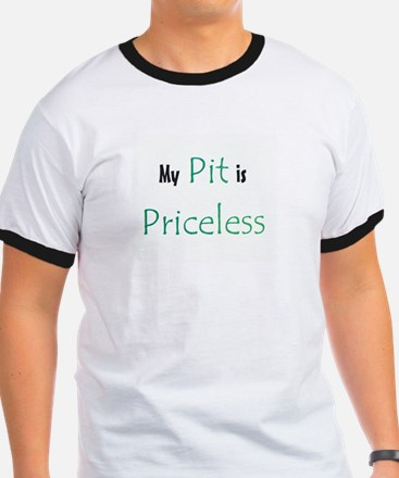 My Pit is Priceless T