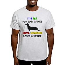 Fun & Games - Weiner T-Shirt
